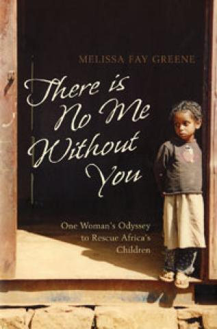 There Is No Me Without You: One Woman's Odyssey to Rescue Africa's Children (2006)